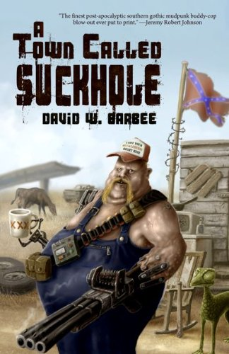 Read Online A Town Called Suckhole PDF
