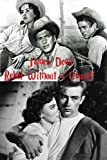 James Dean: Rebel Without a Cause
