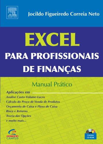 Excel Para Profissionais de Finanças. Manual Prático
