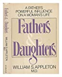 Fathers and Daughters, William Appleton, 0385155115