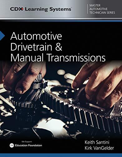 Automotive Drivetrain and Manual Transmissions (CDX Master Automotive Technician)