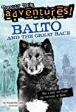 img - for [Balto and the Great Race] (By: Elizabeth C. Kimmel) [published: August, 2000] book / textbook / text book