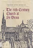 The Thirteenth-Century Church at St. Denis 9780300031904