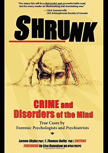Shrunk: Crime and Disorders of the Mind (True Cases Series)