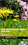 WEED CONTROL AND PLANT GROWTH REGULATION: Manual