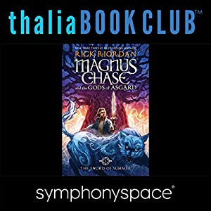 Thalia Kids' Book Club: Rick Riordan's Magnus Chase and the Gods of Asgard Speech