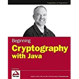 Beginning Cryptography with Java (Programmer to Programmer)