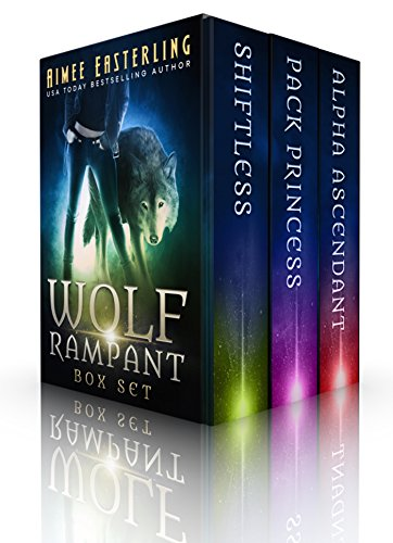 Wolf Rampant Box Set: A Fantastical Werewolf Adventure by [Easterling, Aimee]