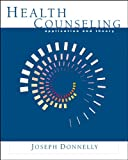 Health Counseling: Application and Theory (HSE 255 Health Problems & Prevention)