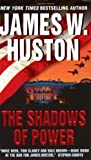 The Shadows of Power, James W. Huston, 0060008369