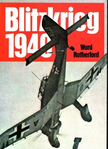 Blitzkrieg Nineteen Forty (Rutherford Autograph)