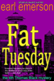 Fat Tuesday (The Thomas Black mysteries Book 4)