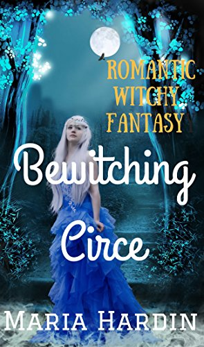 Bewitching Circe by Maria Hardin