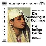 Die Verlobung in St. Domingo - Die heilige Cäcilie | Heinrich von Kleist