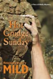 Hot Grudge Sunday, Rosemary Mild and Larry Mild, 0983859736