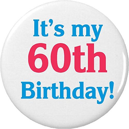 It's my 60th Birthday! 2.25