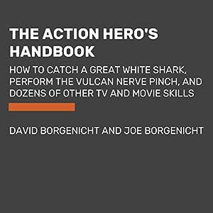 The Action Hero's Handbook Audiobook