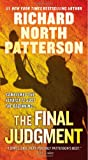 The Final Judgment, Richard North Patterson, 0312381638