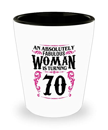 70 Year Old Women Shot Glass Funny Gifts