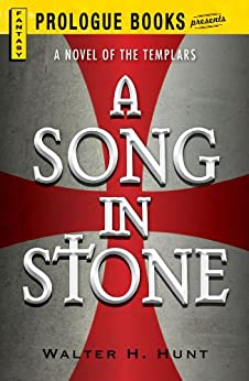 A Song in Stone (Prologue Fantasy) by [Hunt, Walter H.]