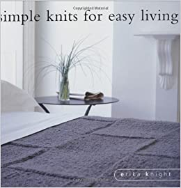 Book Simple Knits for Easy Living (Berry Books (Collins & Brown Limited)) by Erika Knight (2006-03-28)