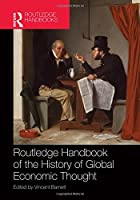 Routledge Handbook of the History of Global Economic Thought Front Cover
