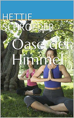 Oase der Himmel (German Edition)