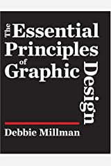 The Essential Principles Of Graphic Design Hardcover