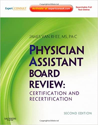 Physician Assistant Board Review: Expert Consult - Online and Print ...