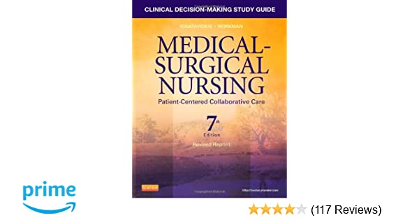 Clinical decision making study guide for medical surgical nursing clinical decision making study guide for medical surgical nursing revised reprint patient centered collaborative care 9781455775651 medicine health fandeluxe Choice Image