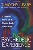 """The Psychedelic Experience - A Manual Based on the Tibetan Book of the Dead (Citadel Underground)"" av Timothy Leary"