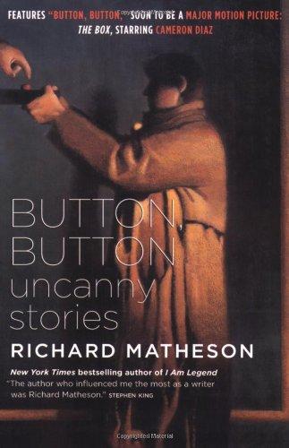 Button, Button: Uncanny Stories: Richard Matheson: 8601410979454 ...
