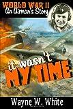 It Wasn't My Time, Wayne White, 1257112570