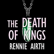 The Death of Kings: Inspector Madden, Book 5 | Rennie Airth