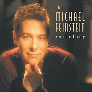 The Michael Feinstein Anthology