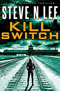 Kill Switch: Action-Packed Revenge & Gripping Vigilante Justice (Angel of Darkness Thriller, Noir & Hardboiled Crime Fiction Book 1) by [Lee, Steve N.]