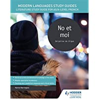Modern Languages Study Guides: No et moi: Literature