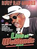 Rudy Ray Moore - Live at Wetlands, N.Y.C.