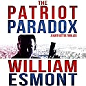 The Patriot Paradox: The Reluctant Hero Series, Book 1 Audiobook by William Esmont Narrated by Kevin Pierce
