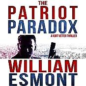The Patriot Paradox: The Reluctant Hero Series, Book 1 | William Esmont