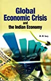 Global Economic Crisis and the Indian Economy, M. M. Sury, 8177082256