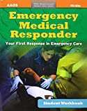 Emergency Medical Responder, Student Workbook