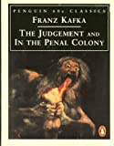 """The Judgement and In the Penal Colony (Penguin 60s Classics)"" av Franz Kafka"