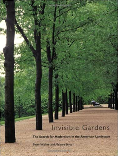 Invisible Gardens: The Search for Modernism in the American ...