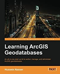 Learning ArcGIS Geodatabase by Hussein Nasser (2014-06-25)