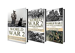 World War 2 BOX SET #6: WW2 Soldier Stories Part 1,2 & 3