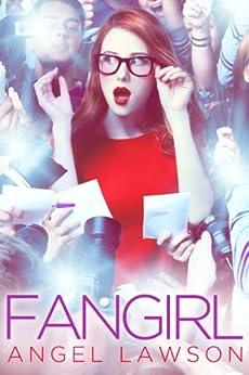 FanGirl by [Lawson, Angel]