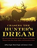 Chasing the Hunter's Dream, Jeffrey Engel and James A. Swan, 006134382X