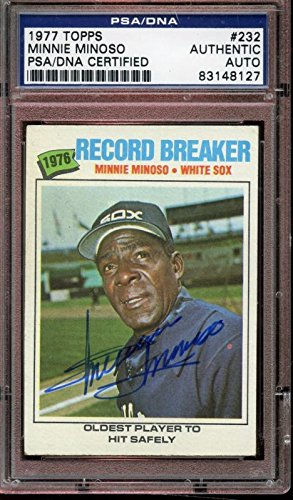 (1977 Topps Baseball Card #232 Minnie Minoso Autographed PSA Authentic)