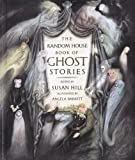The Random House Book of Ghost Stories, Susan Hill, 0679912347